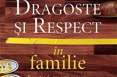 DRAGOSTE ŞI RESPECT ÎN FAMILIE – Emerson Eggrichs